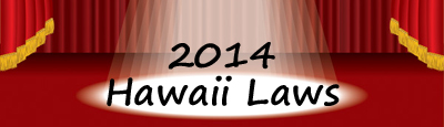 Hawaii Legislature 2014 Spotlight